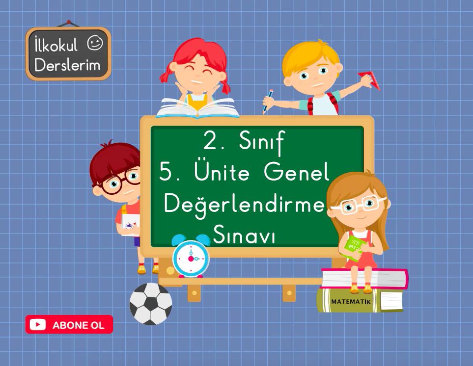 2. Sınıf Matematik 5. Ünite Değerlendirme Sınavı-1