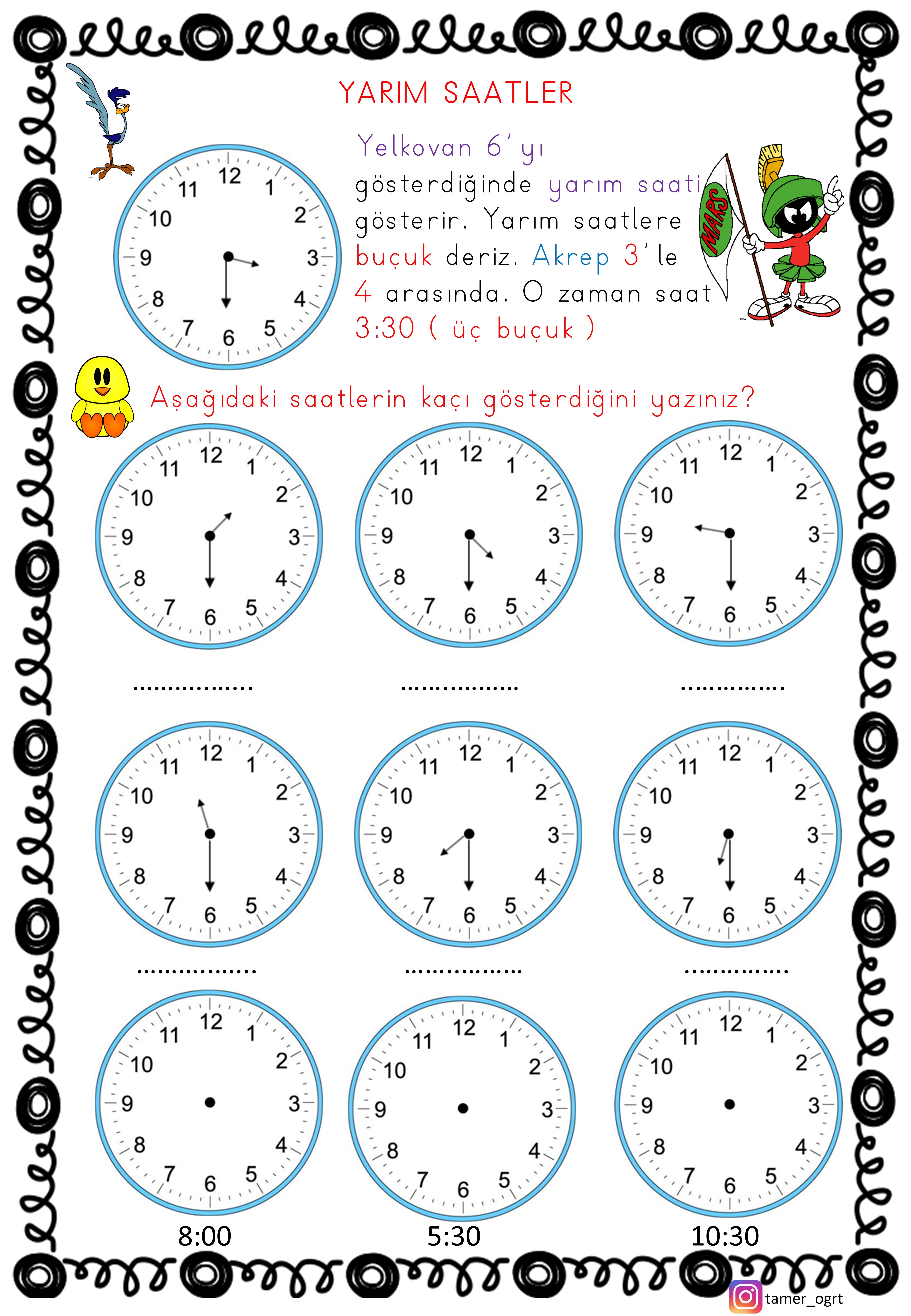 2 ye geçen birinci sınıflar için Tam ve Yarım Saatler .