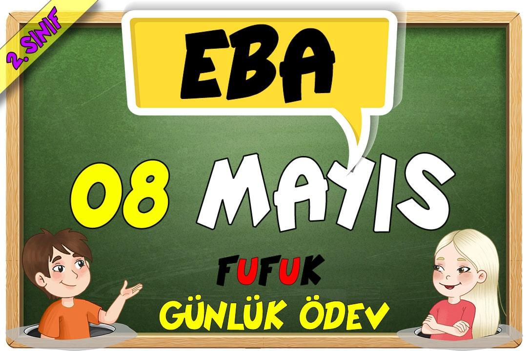 08 MAYIS - FUFUK GÜNLÜK ÖDEV - EBA TV İLE UYUMLU - ETKİLEŞİMLİ