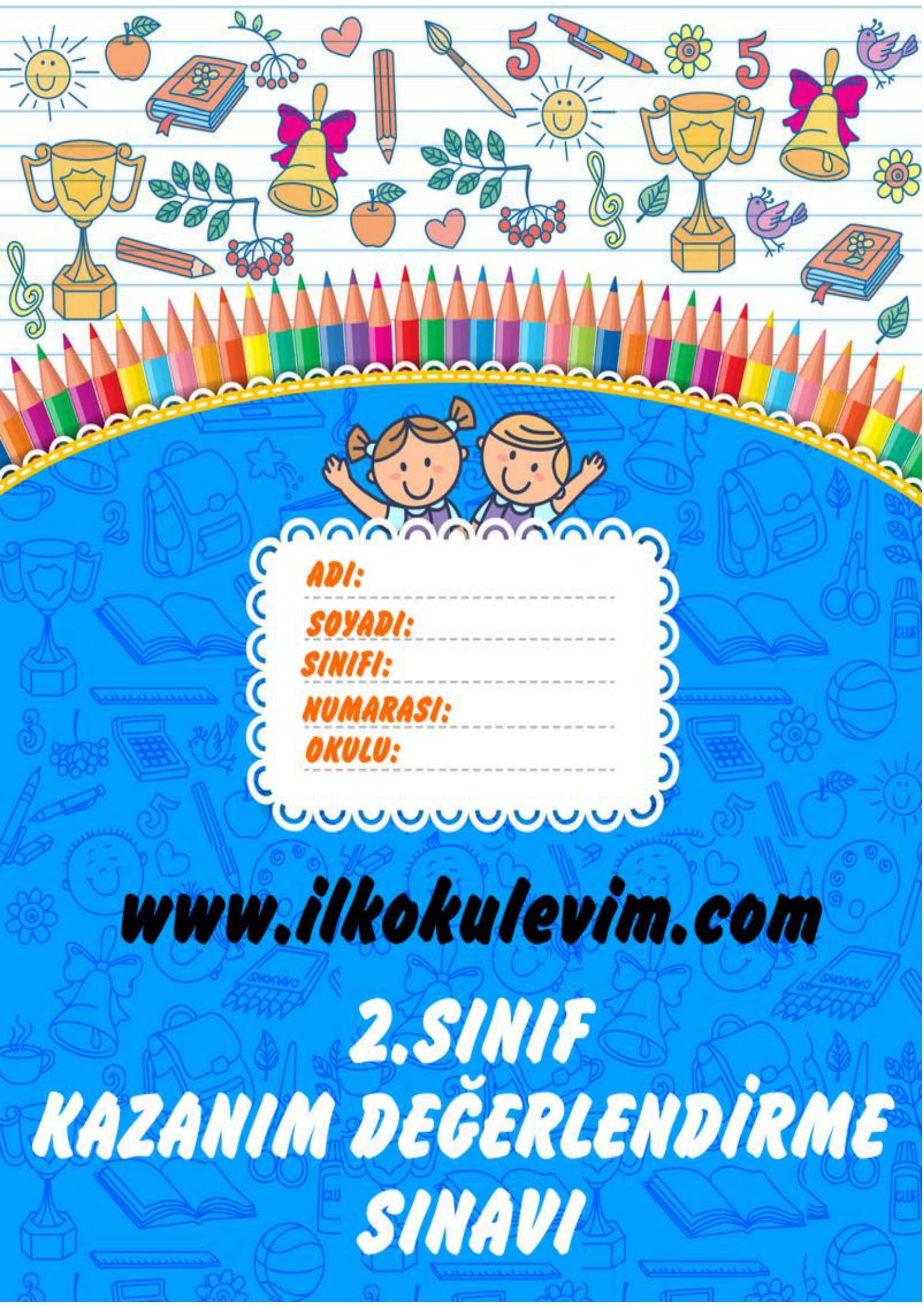 2.Sınıf Kazanım Değerlendirme Sınavı ve Cevap Anahtarı(24.04.2020)