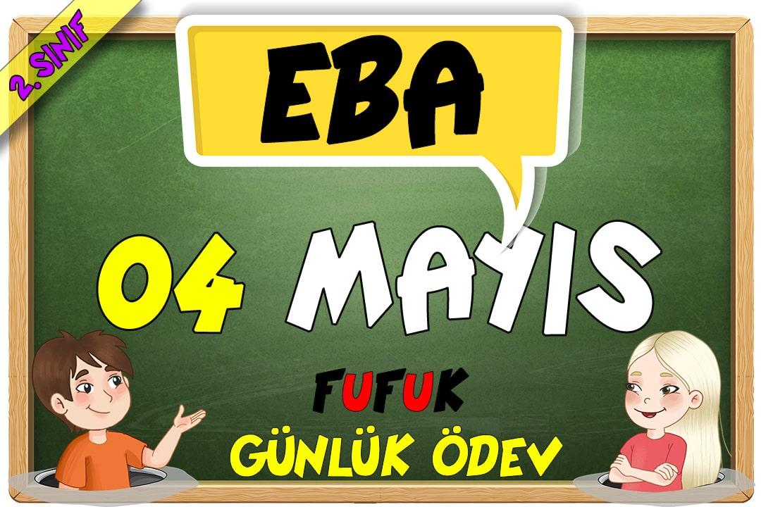 04 MAYIS - FUFUK GÜNLÜK ÖDEV - EBA TV İLE UYUMLU