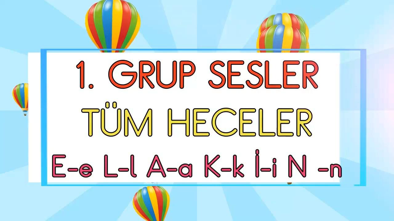 1.GRUP SESLER TÜM HECELER