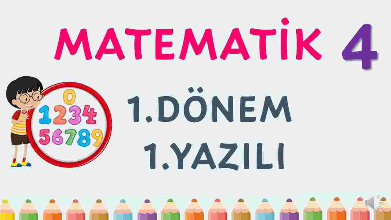 4. Sınıf Matematik 1. Dönem 1. Yazılı test
