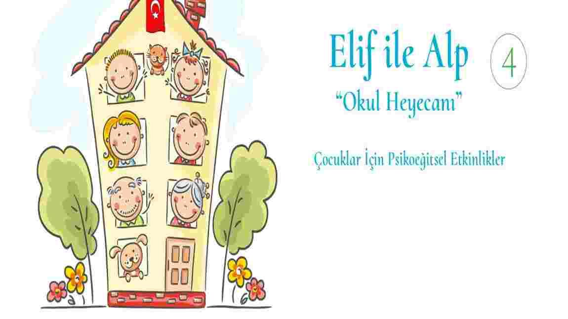 Elif ile Alp Serisinin 4. Kitabı Yayınlandı