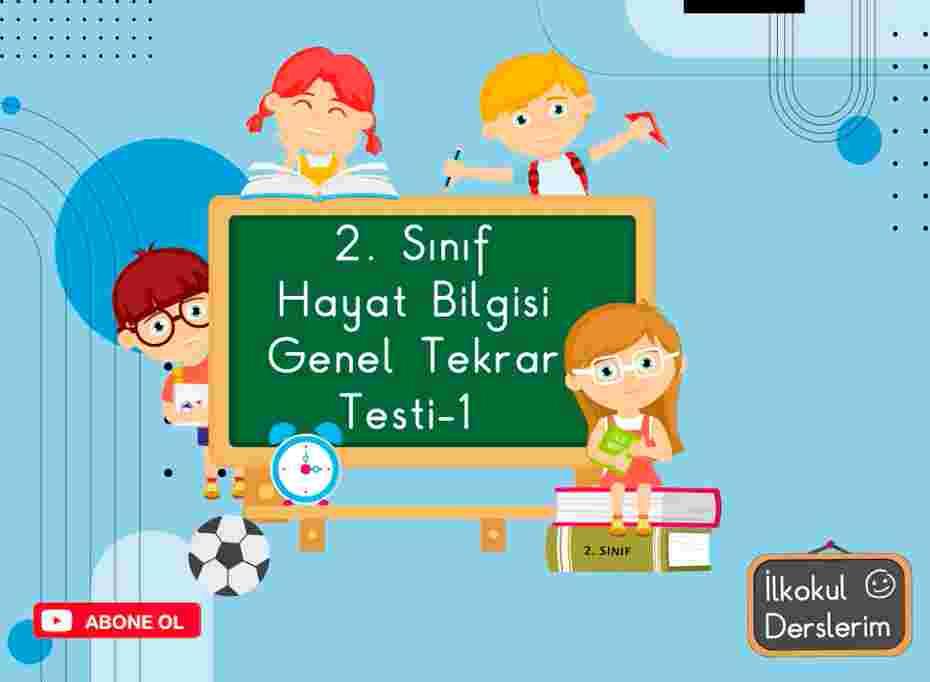 2. Sınıf Hayat Bilgisi Genel Tekrar Testi-1