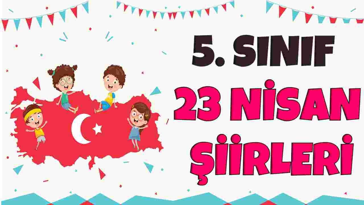 5. SINIF 23 NİSAN ŞİİRLERİ