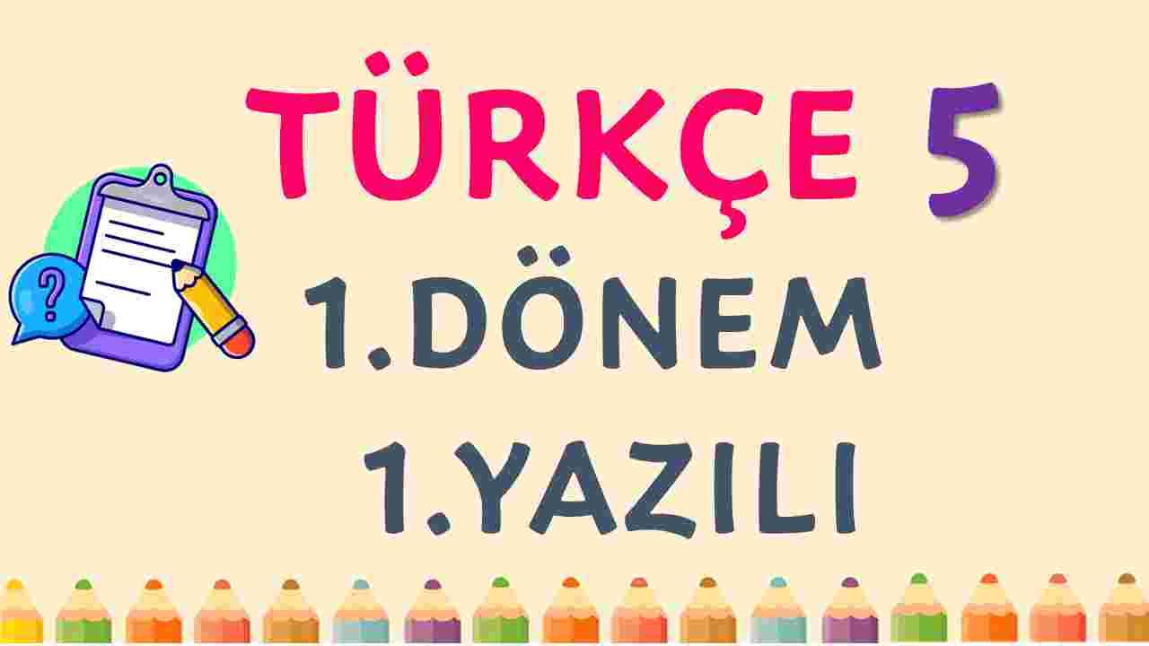 5. Sınıf Türkçe 1. Dönem 1. Yazılı Test