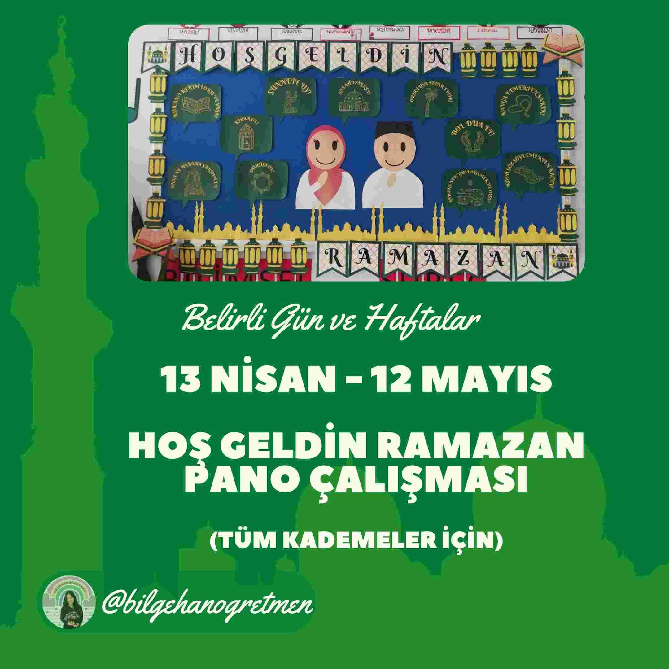 13 NİSAN-12 MAYIS RAMAZAN PANOSU