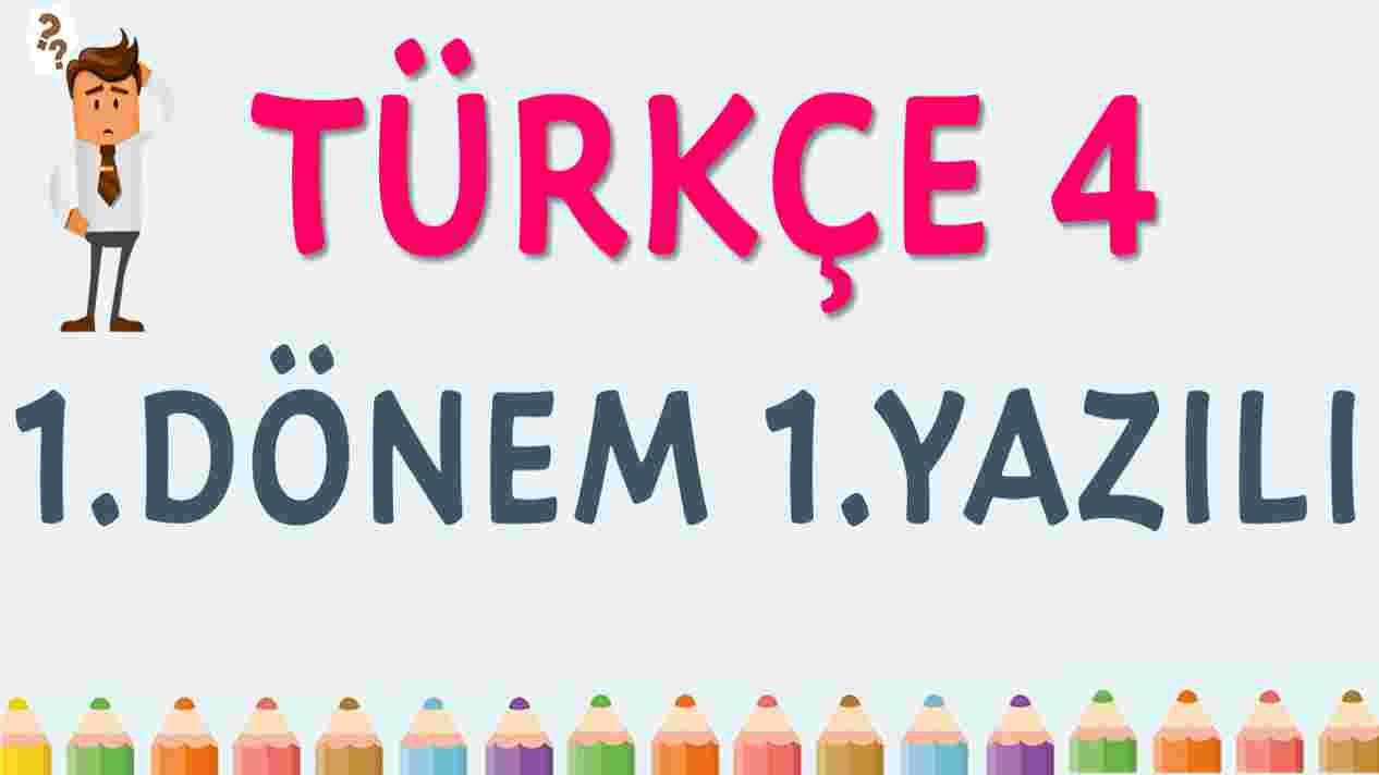 4. Sınıf Türkçe 1. Dönem 1. Yazılı test