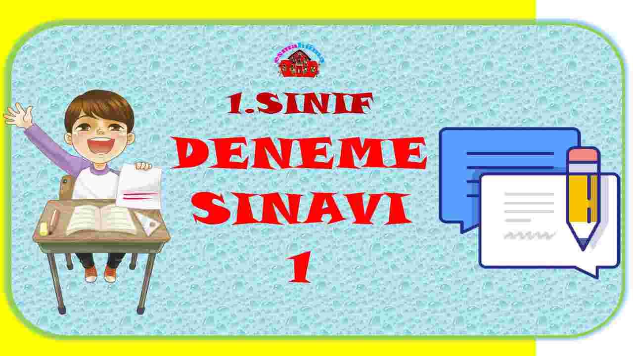 1.Sınıf Deneme Sınavı -1 I Türkçe-Matematik-Hayat Bilgisi