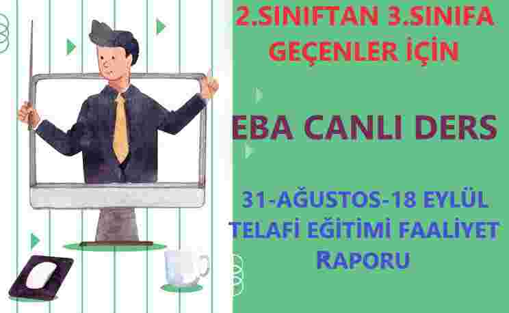 EBA CANLI DERS TELAFİ RAPORU